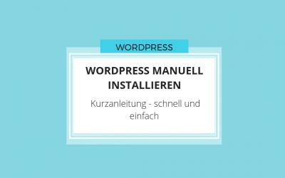 WordPress manuell installieren